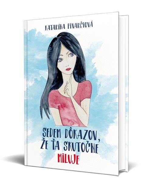 Katarína Pivarčiová: Sedem dôkazov, že ťa skutočne miluje